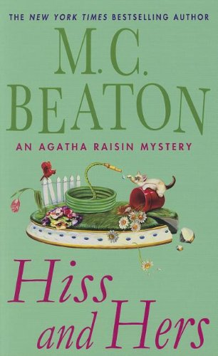 9781410450913: Hiss and Hers (Agatha Raisin: Thorndike Press Large Print Mystery)