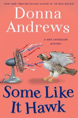 9781410450937: Some Like It Hawk (Meg Langslow Mysteries)