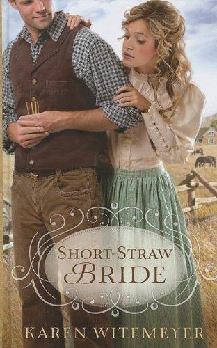 9781410451569: Short-Straw Bride (Thorndike Press Large Print Christian Romance Series)