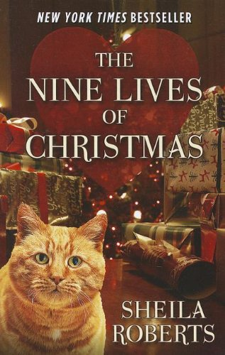 9781410451712: The Nine Lives Of Christmas (Kennebec Large Print Superior Collection)