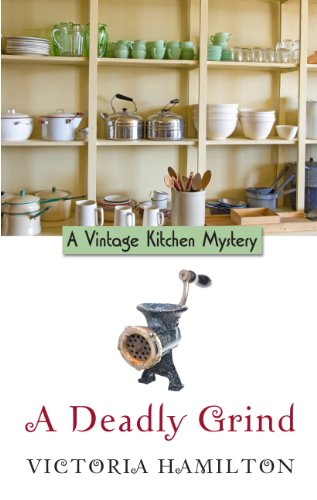 9781410451804: A Deadly Grind (A Vintage Kitchen Mystery)