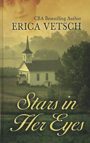 Stars in Her Eyes (Thorndike Christian Fiction): Vetsch, Erica