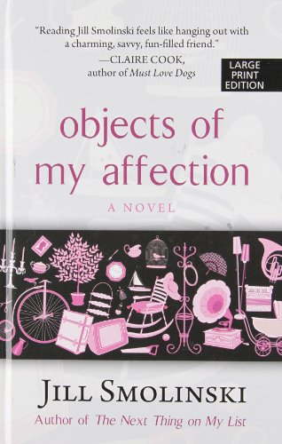 9781410452030: Objects of My Affection