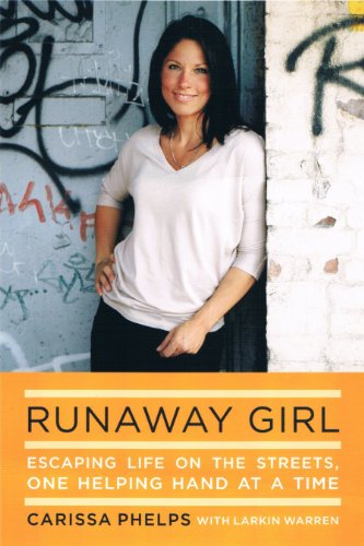 9781410452078: Runaway Girl: Escaping Life on the Streets, One Helping Hand at a Time (Thorndike Inspirational)