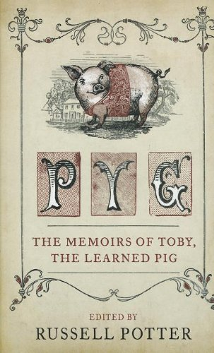 9781410452085: Pyg: The Memiors of Toby, the Learned Pig (Thorndike Reviewers' Choice)