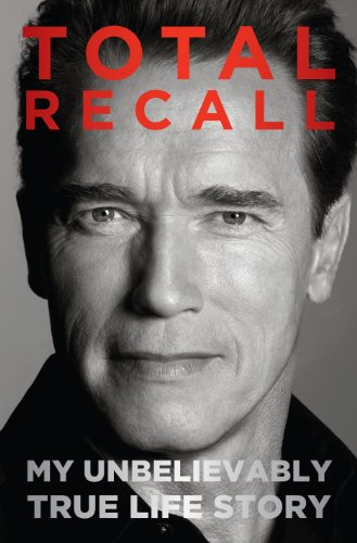 9781410452108: Total Recall: My Unbelievably True Life Story