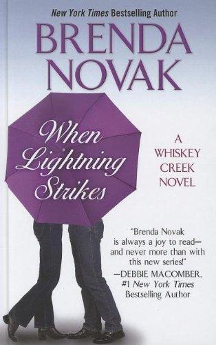 9781410452177: When Lightning Strikes (Whiskey Creek)