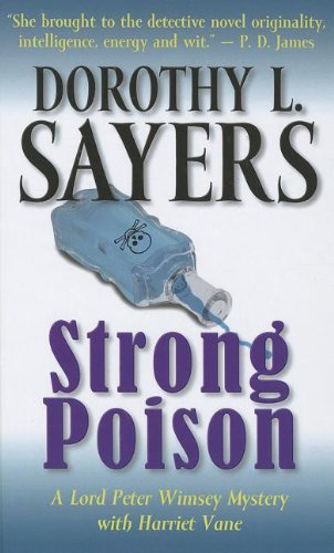 9781410452269: Strong Poison (Lord Peter Wimsey Mysteries with Harriet Vane)