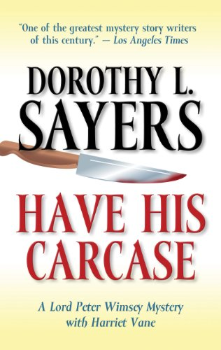 9781410452290: Have His Carcase (Lord Peter Wimsey Mysteries with Harriet Vane)
