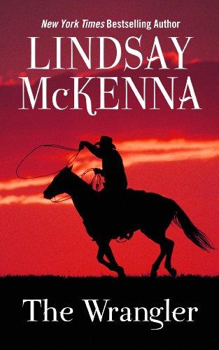 The Wrangler (Thorndike Press large print romance) (9781410452375) by Lindsay McKenna