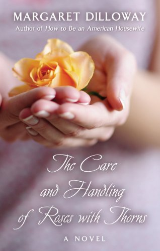 9781410452542: The Care and Handling of Roses with Thorns (Thorndike Press Large Print Basic)