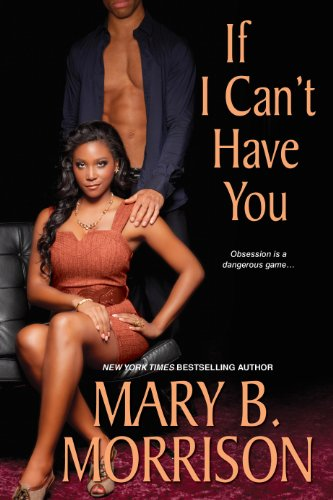 If I Can't Have You (Thorndike Press: Morrison, Mary B.