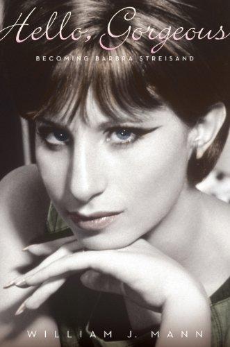 9781410452948: Hello, Gorgeous: Becoming Barbra Streisand