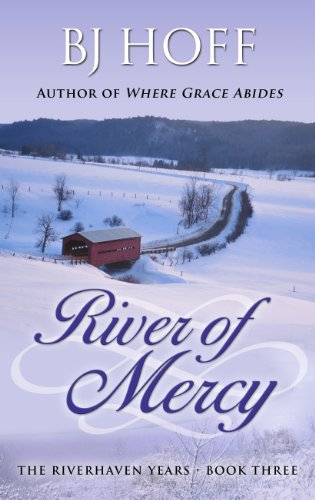 9781410453259: River of Mercy (The Riverhaven Years)