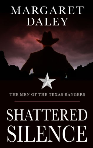 9781410453273: Shattered Silence (Thorndike Press Large Print Clean Reads: the Men of the Texas Rangers)