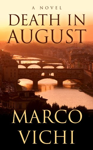 Death in August (Thorndike Press Large Print Mystery Series): Vichi, Marco