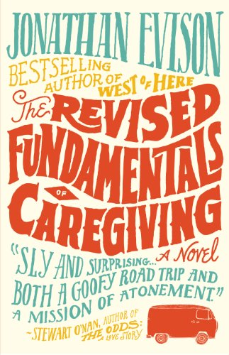 9781410453686: The Revised Fundamentals of Caregiving: A Novel (Wheeler Large Print Book Series)