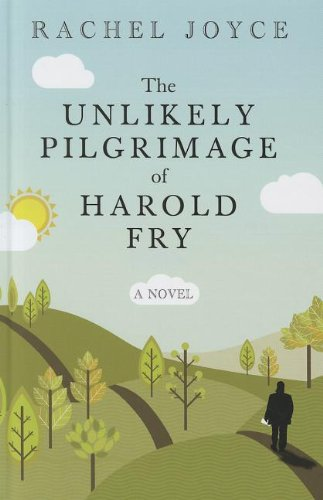 9781410453693: The Unlikely Pilgrimage Of Harold Fry