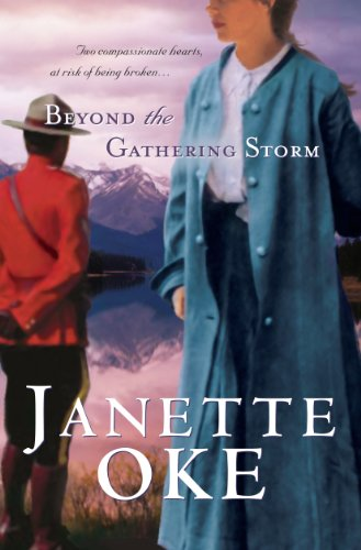 Beyond the Gathering Storm (Kennebec Large Print Superior Collection: Canadian West): Oke, Janette