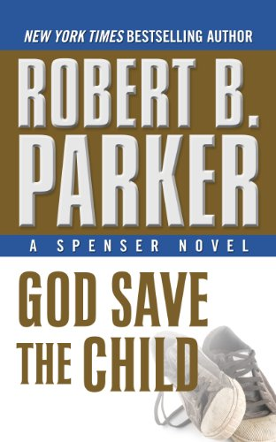 9781410453945: God Save the Child (Spenser Novels)