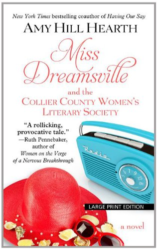 9781410454072: Miss Dreamsville and the Collier County Women's Literary Society (Thorndike Press Large Print Basic Series)