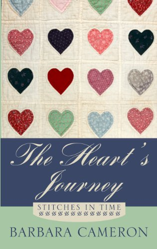 The Heart's Journey (Stitches in Time): Cameron, Barbara
