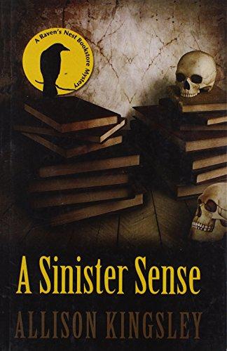 A Sinister Sense (A Raven's Nest Bookstore Mystery): Kingsley, Allison