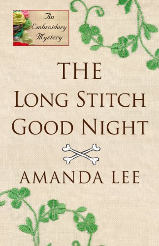 9781410454362: The Long Stitch Good Night (Embroidery Mysteries)