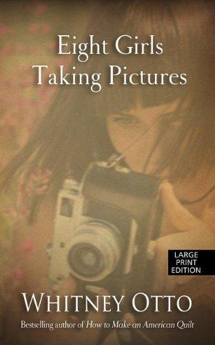 9781410454423: Eight Girls Taking Pictures (Thorndike Press Large Print Basic Series)