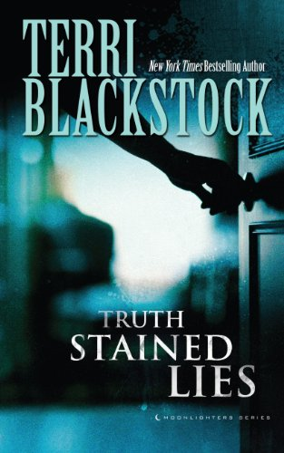 Truth-Stained Lies (Moonlighters) (9781410454539) by Terri Blackstock