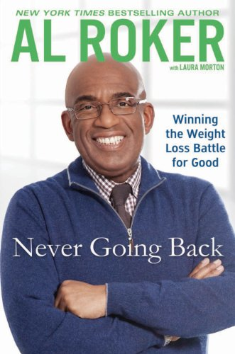 9781410454690: Never Goin' Back: Winning the Weight Loss Battle for Good (Thorndike Press Large Print Nonfiction Series)