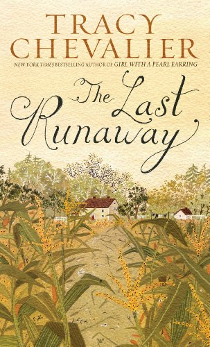 The Last Runaway (Wheeler Large Print Book: Chevalier, Tracy