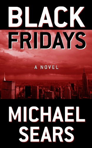 9781410455246: Black Fridays (Thorndike Press Large Print Core Series)