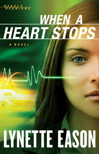 9781410455406: When a Heart Stops (Deadly Reunions: Thorndike Press Large Print Christian Fiction)