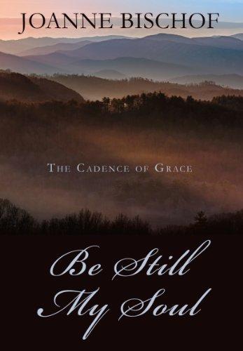 9781410455543: Be Still My Soul (The Cadence of Grace)