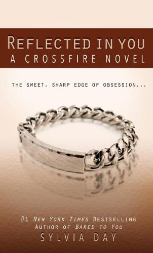 9781410455611: Reflected in You (Crossfire Novels)