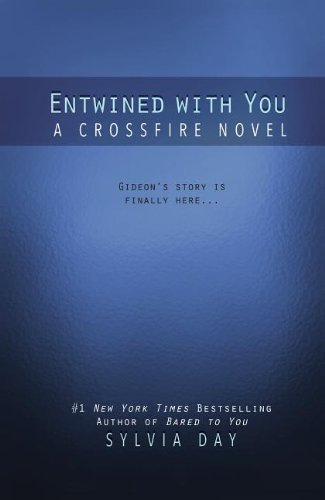 9781410455628: Entwined with You (Crossfire)