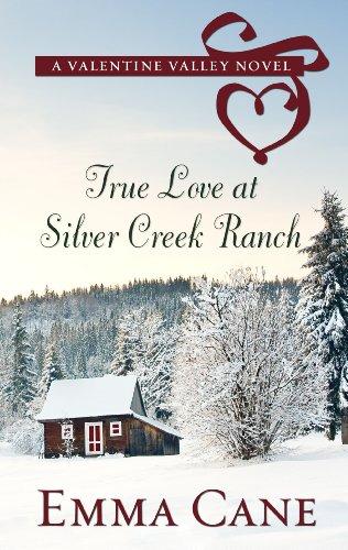 9781410455819: True Love at Silver Creek Ranch (Valentine Valley Novels)