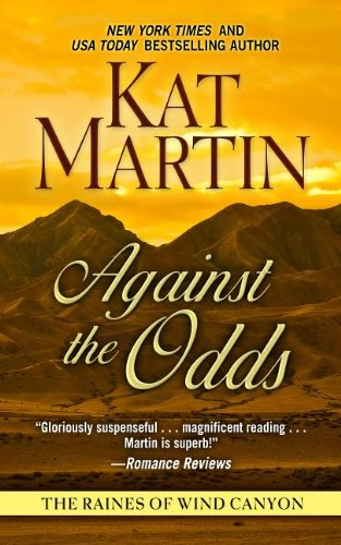9781410455901: Against The Odds (The Raines of Wind Canyon)