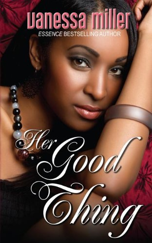Her Good Thing (Thorndike African-American): Miller, Vanessa