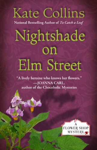 Nightshade On Elm Street (A Flower Shop Mystery) (1410456196) by Kate Collins