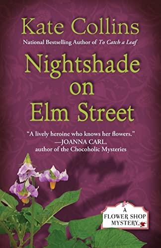 Nightshade on Elm Street (Flower Shop Mysteries) (1410456196) by Collins, Kate