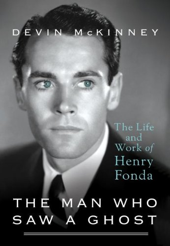 9781410456229: The Man Who Saw a Ghost: The Life and Work of Henry Fonda (Thorndike Press Large Print Biography)
