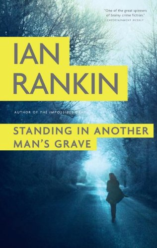 9781410456335: Standing In Another Mans Grave (Thorndike Press Large Print Mystery Series)