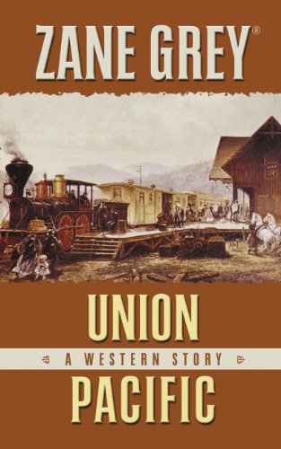 Union Pacific: A Western Story (Thorndike Large Print Western Series)
