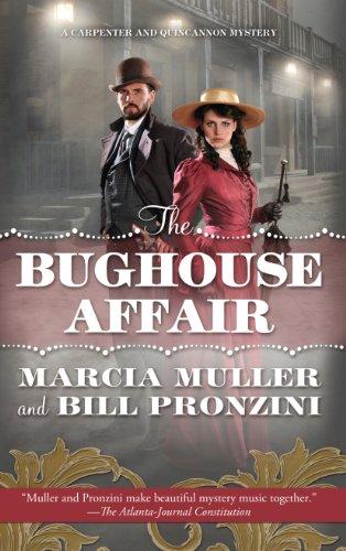 The Bughouse Affair (Carpenter and Quincannon Mysteries): Muller, Marcia, Pronzini,