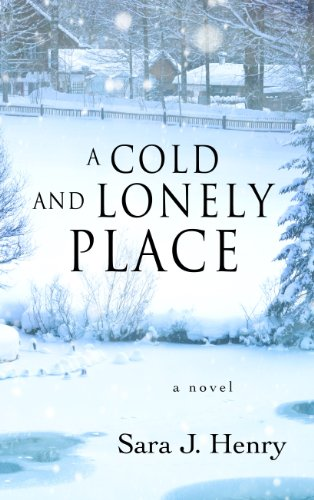 A Cold and Lonely Place (Thorndike Press: Henry, Sara J.