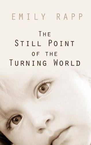 9781410457349: The Still Point of the Turning World (Thorndike Nonfiction)