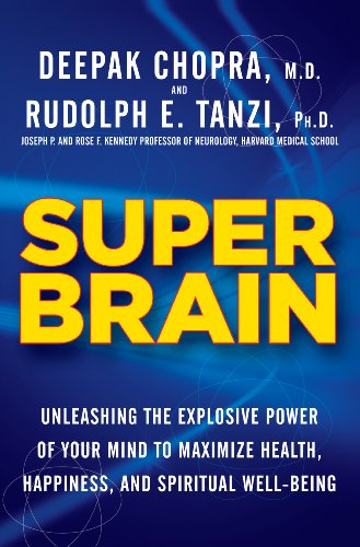 9781410457462: Super Brain: Unleashing the Explosive Power of Your Mind to Maximize Health, Happiness, and Spiritual Well-Being