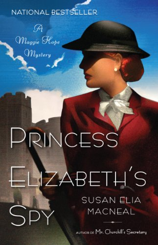 9781410457530: Princess Elizabeth's Spy (Maggie Hope Mystery: Kennebec Large Print Superior Collection)